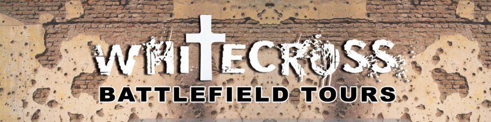 White Cross Battlefield Tours
